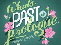 What's past is prologue