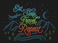 Eat, Sleep, Travel, Repeat