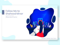 Follow Me To Shaheed Minar - Illustration Practice