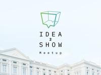 Idea2show