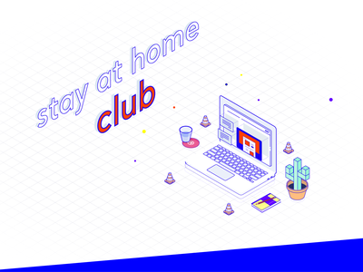 Stay at home club! 🏠 laptop notebook dribbble stay safe stayhome isometric hero brutalism brutalist saturated vivid branding concept ui illustration