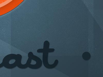 ast • podcast texture orange blue cursive