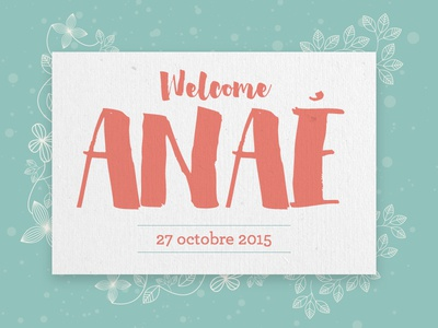 Welcome Anaé card welcome baby birth