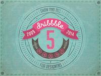Dribbble 5 Years