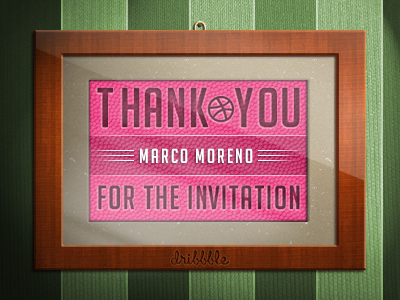 Thank You drafted holamarco invitation dribbble first shot thank you marco moreno frame glass