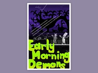 Early Morning Demons