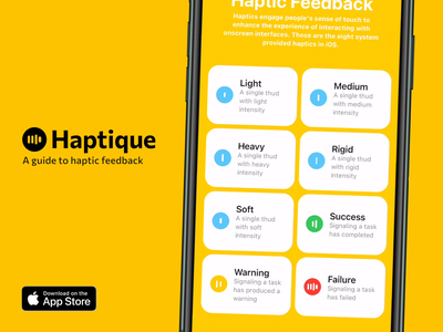 Haptique - A guide to haptic feedback ios developer tool yellow app feedback haptics app design