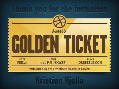 Golden Ticket - Thank you for the invite! golden ticket thank you invite kristian hjelle