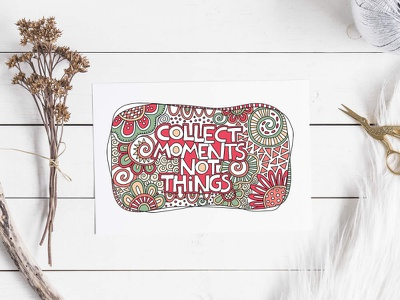 Collect moments not things quote design graphic design doodleart vector illustration