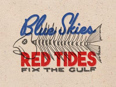 Blue Skies, Red Tide