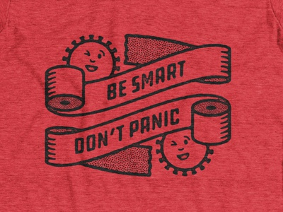 Be Smart Don't Panic shirt tpc funny crisis lineart virus t-shirt apparel tee panic hysteria coronavirus corona paper