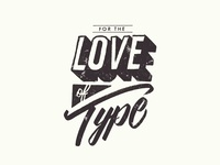 Love Of Type Lettering