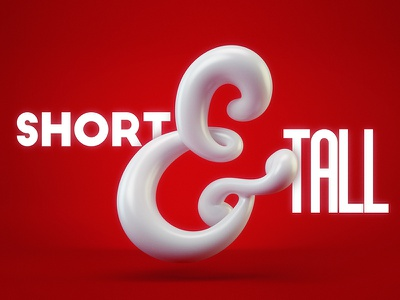 Short & Tall 3d type red opposites type typography ampersand
