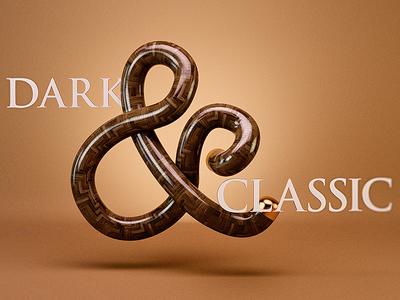 Dark and Classic 3d type dark classic wooden pink purple type typography ampersand