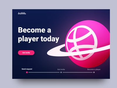 Become a player - Dribbble invite 3d dribbble invites dribbble invite uxdesign ui design design landing page web design web ui ux