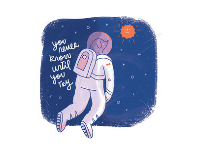 You never know until you try cute space illustration dog