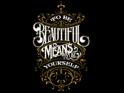 TO BE BEAUTIFUL MEANS TO BE YOURSELF - Lettering quote poster custom illustration hand vector quote lettering art