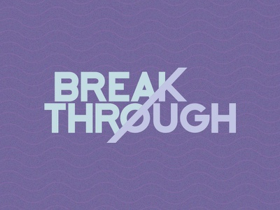 Breakthrough Show Logo design graphic design art direction show title
