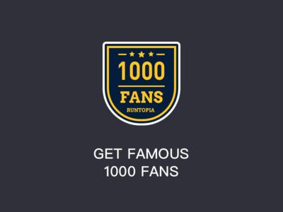 GET FAMOUS 1000 FANS