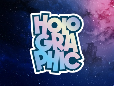 Holographic illustrator graffiti digital illustration vector stickermule sticker retro space colorful flashy design graffiti lettering holographic