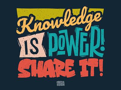 Knowledge is power! Share it! graffiti digital gritty texture digital artwork letters artwork colors typography digital illustration illustrator illustration hand lettering digital graffiti digital lettering lettering teaching learning share power knowledge