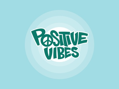 Positive Vibes graphic design design sky illustrator logo positive vibes festival music party peace graffiti letters hand lettering handlettering illustrations illustration lettering vibes positive