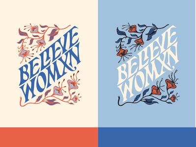 Believe Womxn activism floral badge design logo color typography lettering illustration