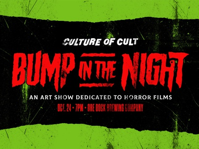 Bump In The Night - Seeking Artists! gig poster illustration vector design punk artshow poster scary horror movie horror art show