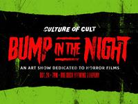 Bump In The Night - Seeking Artists!