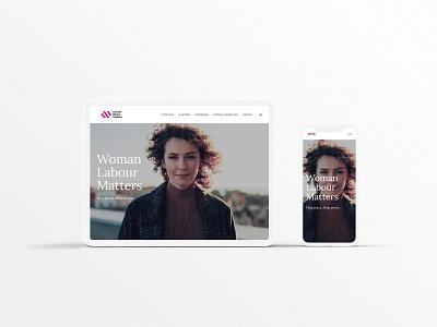 Woman Labour Matters - Website women empowerment squarespace webdesign design branding uiux