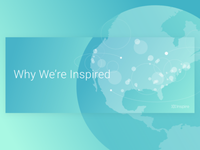 Why We're Inspired