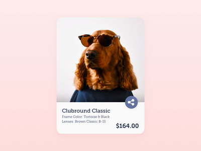 Share ・ User Interface buy ray-ban sunglasses user interface ui ux glasses dog product card design web website interface concept daily ui sketch gradient share 2d