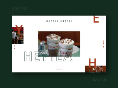 Daily UI 019 - HEYTEA COFFEE Brand Web Design drink landingpage branding teadrink webdesign coffee red green web dailyui