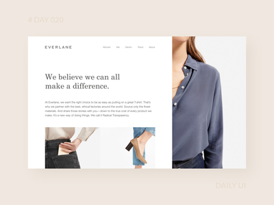 Daily UI 020 - Everlane About Page Redesign modern clean fashion branding about page webdesign everlane clothing brand ecommerce redesign web dailyui