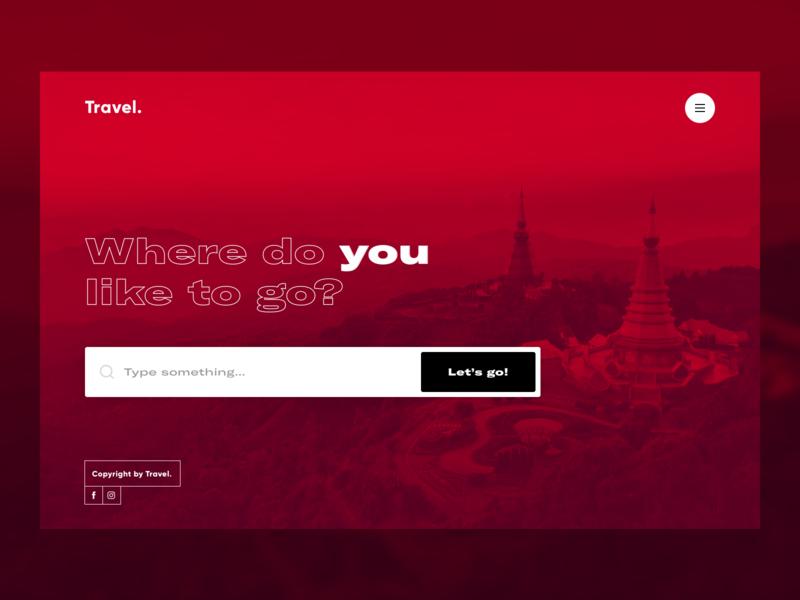 Travel. - intro travel design web ux clean typography webdesign sketch product design ui