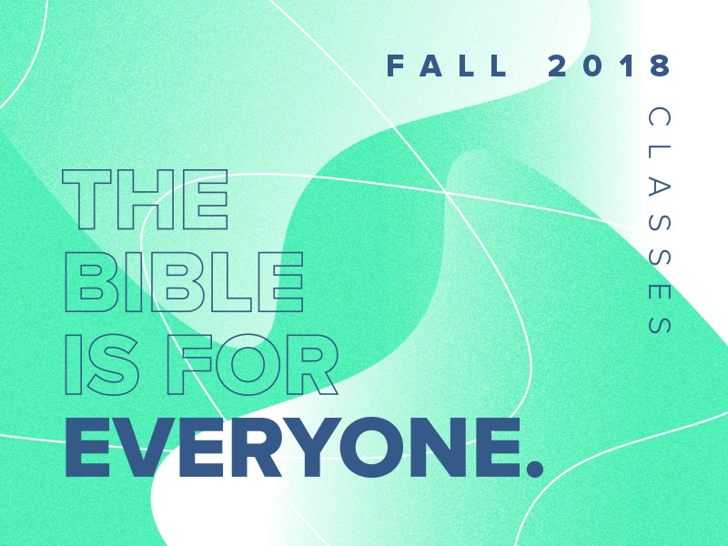The Bible is for Everyone. church lines gradient everyone bible classes