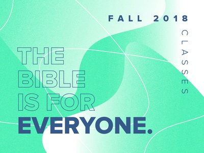 The Bible is for Everyone.