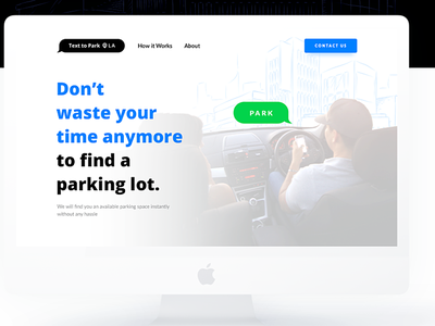 Text 2 Park - Landing Page Design parking website parking app public parking valet parking text message parking bike parking car parking parking text 2 park text to park