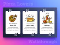 Walkthrough Screens For Pizza Lovers ( Food App )