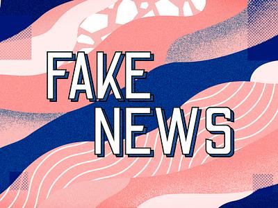 Fake News visual design texture blue pink news fake