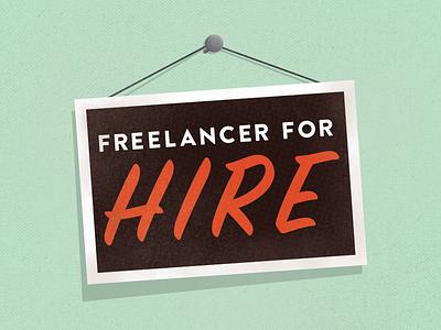 Freelancer For Hire designer texture vintage sign hire freelance