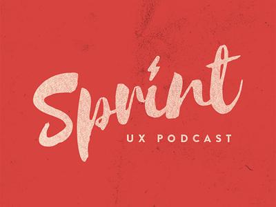 Sprint UX Podcast denver audio ux sprint podcast design news tech
