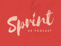 Sprint UX Podcast