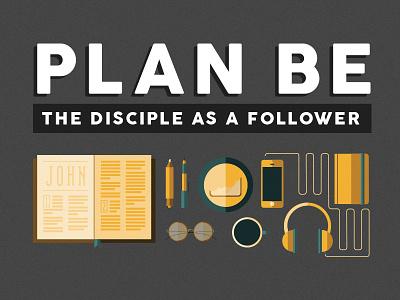 Plan Be Sermon Series illustration sermon series church disciple geometric simple shapes