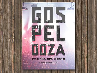 Gospelooza: Life Rhythms. Gospel Application. sermon series concert music city gospel church graphic design poster