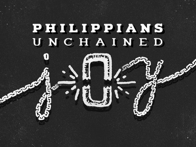 Advice Wanted: Philippians: Unchained Joy  doodles chains sermon series church joy jail prison typography philippians