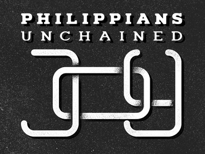Philippians: Unchained Joy joy chains church typography sermon series philippians