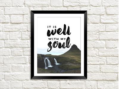 It Is Well:  Wall Art
