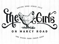 The Girls on Marcy Road Farm Fresh Eggs