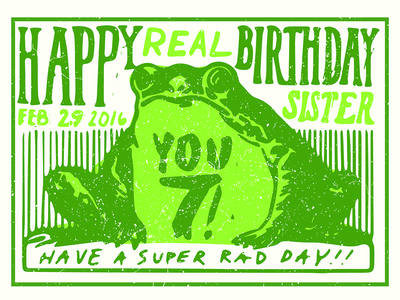 made a thing for my leap year sister